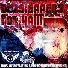 Dubsteppers For Haiti, Volume 3 by Various Artists