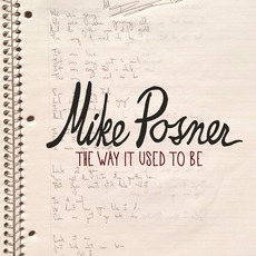 The Way It Used To Be mp3 Single by Mike Posner