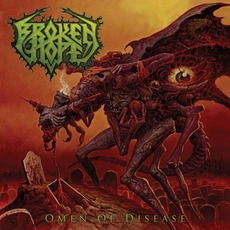 Omen Of Disease by Broken Hope