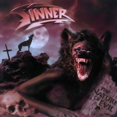 The Nature Of Evil (Remastered) by Sinner
