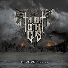 Fire On The Mountain mp3 Album by Twilight Of The Gods