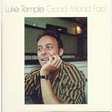 Good Mood Fool mp3 Album by Luke Temple