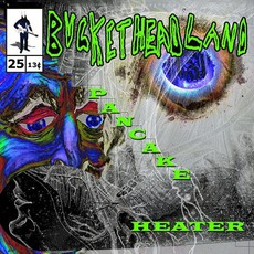 Pancake Heater mp3 Album by Buckethead