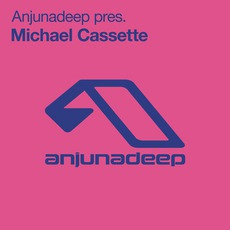 Anjunadeep pres. Michael Cassette mp3 Compilation by Various Artists