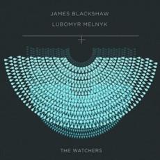 The Watchers mp3 Album by James Blackshaw & Lubomyr Melnyk