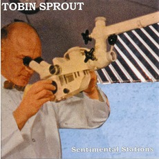 Sentimental Stations mp3 Album by Tobin Sprout