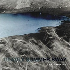 Deadly Summer Sway