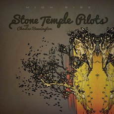 High Rise mp3 Album by Stone Temple Pilots With Chester Bennington