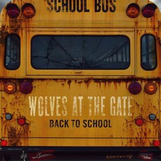 Back To School mp3 Album by Wolves At The Gate