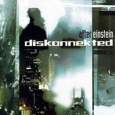 After Einstein (Limited Edition) by Diskonnekted