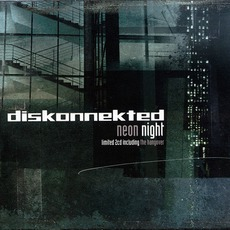 Neon Night (Limited Edition) by Diskonnekted