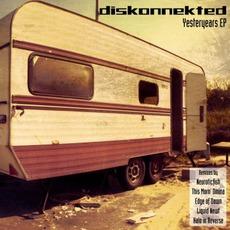 Yesteryears EP by Diskonnekted
