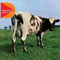 Atom Heart Mother (Remastered) mp3 Album by Pink Floyd