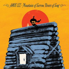 Mountains Of Sorrow, Rivers Of Song (Deluxe Edition) mp3 Album by Amos Lee