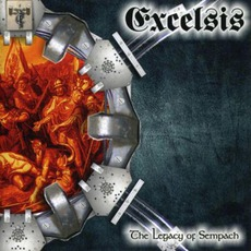 The Legacy Of Sempach mp3 Album by Excelsis