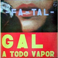 -Fa-Tal-: Gal A Todo Vapor