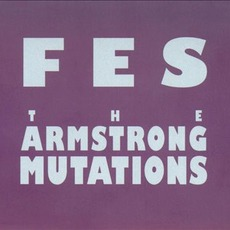 The Armstrong Mutations mp3 Album by Flat Earth Society