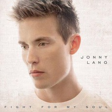Fight For My Soul mp3 Album by Jonny Lang
