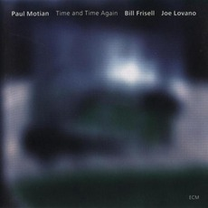 Time And Time Again mp3 Album by Paul Motian