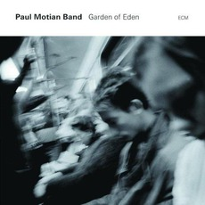 Garden Of Eden mp3 Album by Paul Motian Band