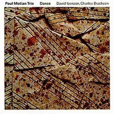 Dance mp3 Album by Paul Motian Trio