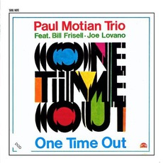 One Time Out mp3 Album by Paul Motian Trio
