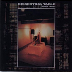 Dead Zone by Dissecting Table