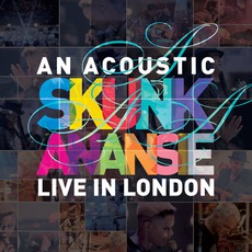 An Acoustic Skunk Anansie: Live In London mp3 Live by Skunk Anansie
