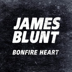 Bonfire Heart mp3 Single by James Blunt