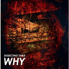 Why (Remastered) by Dissecting Table