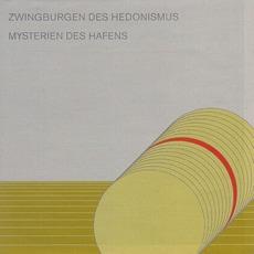 Zwingburgen Des Hedonismus / Mysterien Des Hafens