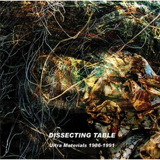 Ultra Materials 1986-1991 by Dissecting Table