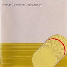 Formen Letzter Hausmusik (Remastered)