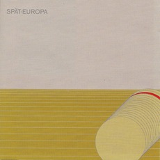 Spät-Europa (Remastered)