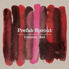 Crimson / Red mp3 Album by Prefab Sprout