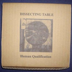Human Qualification by Dissecting Table