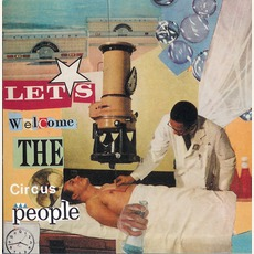 Let's Welcome The Circus People mp3 Album by Tobin Sprout