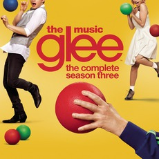 Glee: The Music: The Complete Season Three