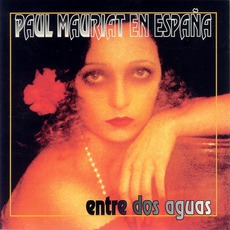 Entre Dos Aguas mp3 Album by Paul Mauriat