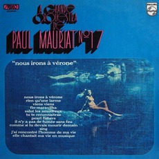 Le Grand Orchestre De Paul Mauriat, vol. 17: Nous Irons A Verone