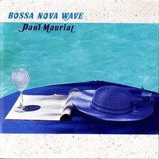 Bossa Nova Waue mp3 Album by Paul Mauriat