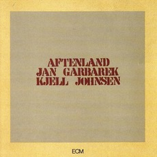 Aftenland by Jan Garbarek & Kjell Johnsen