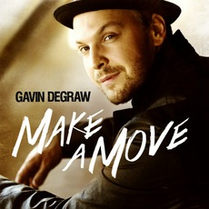 Make A Move mp3 Album by Gavin DeGraw