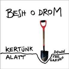 Kertünk Alatt mp3 Album by Besh o droM