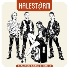 ReAniMate 2.0: The CoVeRs eP mp3 Album by Halestorm