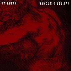 Samson & Delilah (FR Edition) mp3 Album by VV Brown