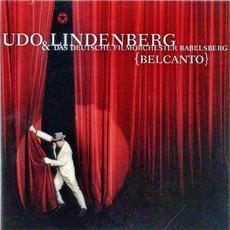 Belcanto by Udo Lindenberg & Das Deutsche Filmorchester Babelsberg