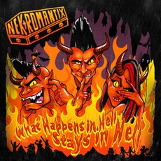 What Happens In Hell, Stays In Hell! mp3 Album by Nekromantix