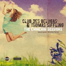 The ChinChin Sessions mp3 Album by Club Des Belugas & Thomas Siffling