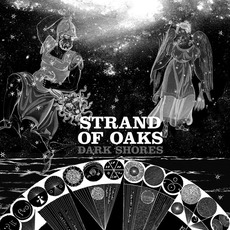 Dark Shores mp3 Album by Strand Of Oaks